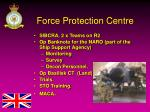 force protection centre