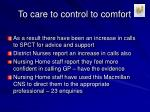 to care to control to comfort15