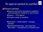 to care to control to comfort5