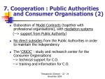 7 cooperation public authorities and consumer organisations 2