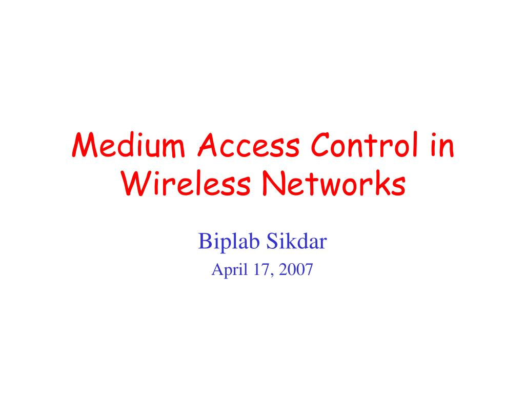 medium access control in wireless networks l.