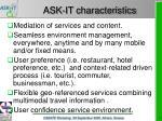 ask it characteristics