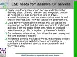 e d needs from assistive ict services