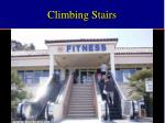 climbing stairs