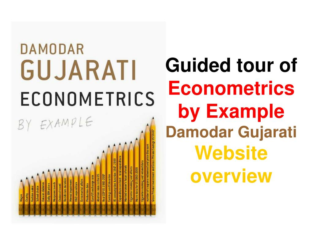 guided tour of econometrics by example damodar gujarati website overview l.