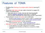 features of tdma