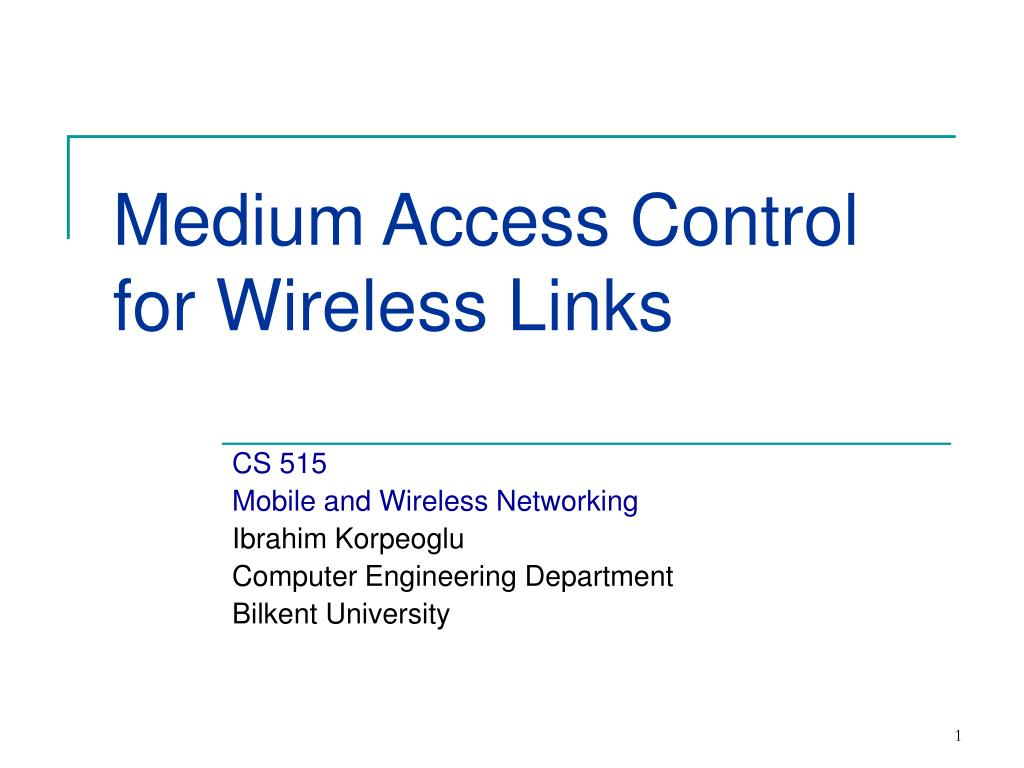 medium access control for wireless links l.