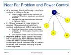 near far problem and power control