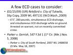 a few ecd cases to consider67