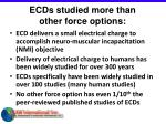 ecds studied more than other force options