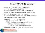 some taser numbers