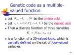 genetic code as a multiple valued function