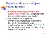 genetic code as a multiple valued function35