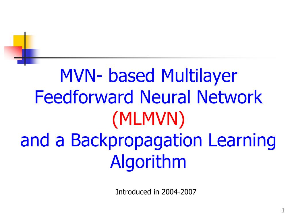 mvn based multilayer feedforward neural network mlmvn and a backpropagation learning algorithm l.