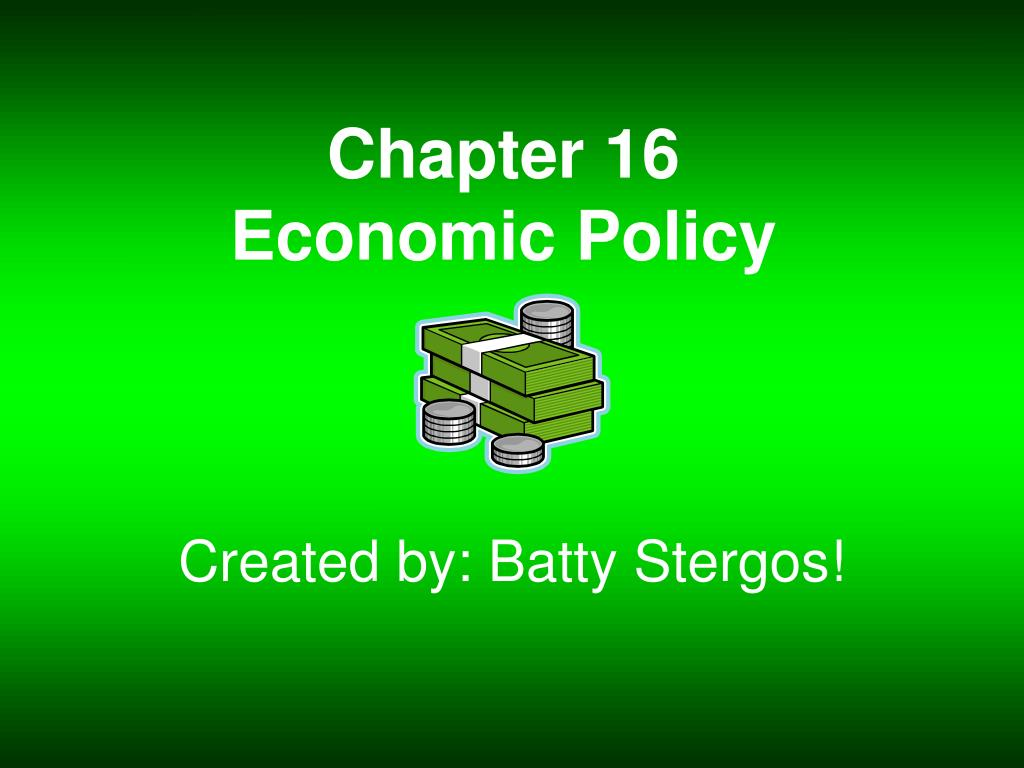 chapter 16 economic policy l.
