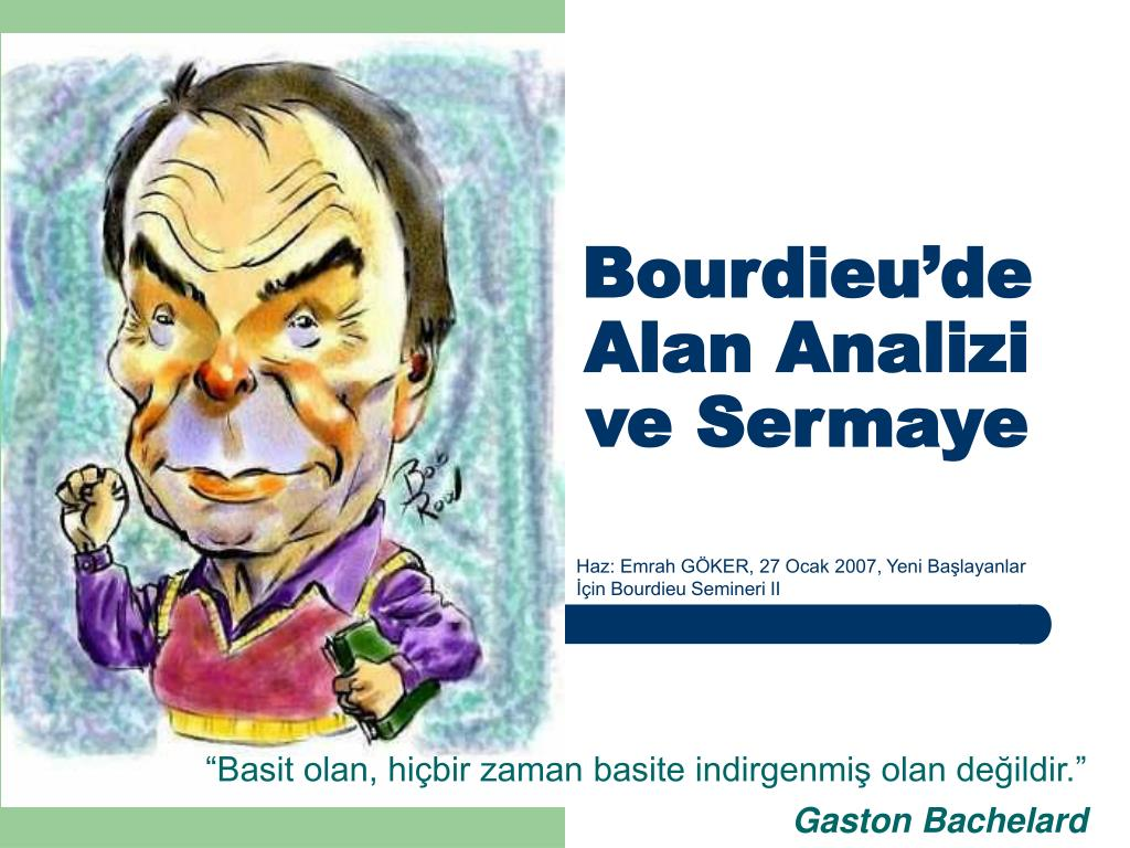 bourdieu de alan analizi ve sermaye l.