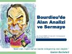 bourdieu de alan analizi ve sermaye