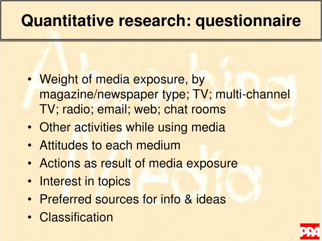 Quantitative research: questionnaire