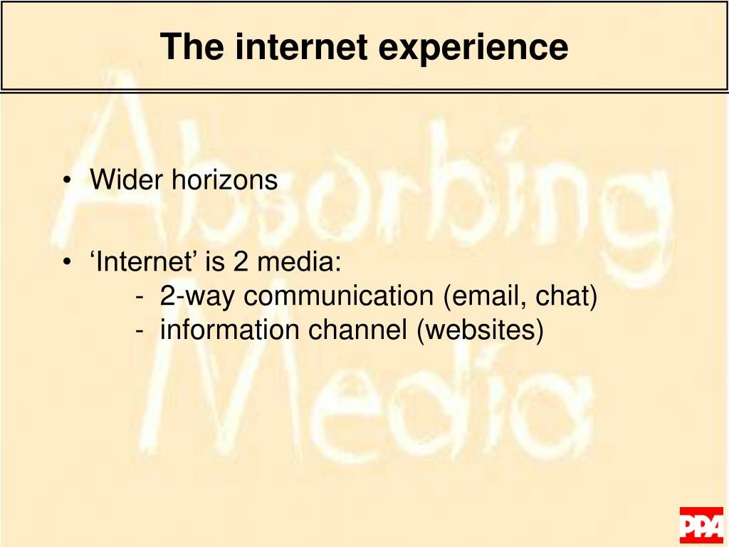 The internet experience