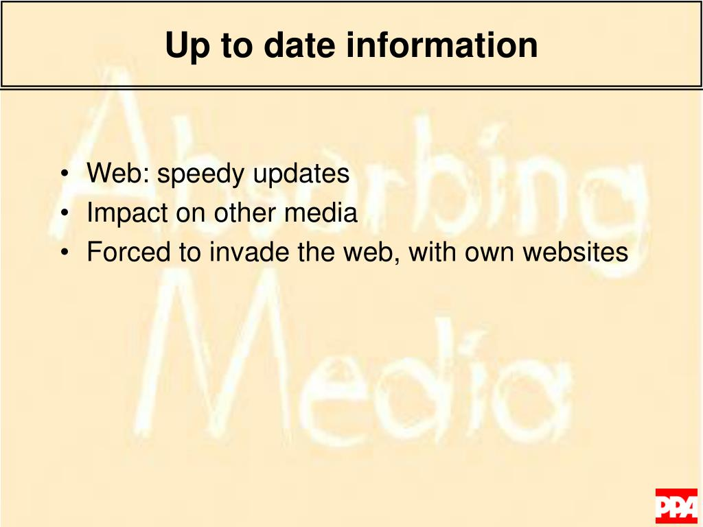 Up to date information