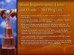 home improvements loans and grants 504 program
