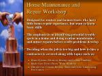home maintenance and repair workshop