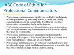 iabc code of ethics for professional communicators http www iabc com about code htm31
