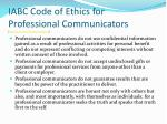 iabc code of ethics for professional communicators http www iabc com about code htm33