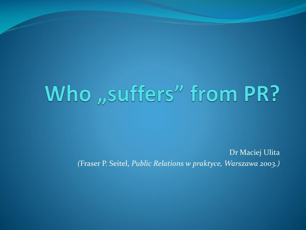 who suffers from pr l.
