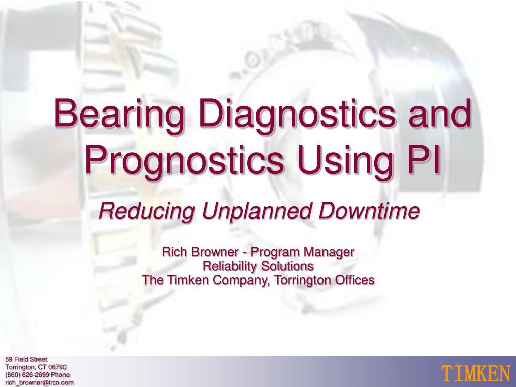 bearing diagnostics and prognostics using pi l.