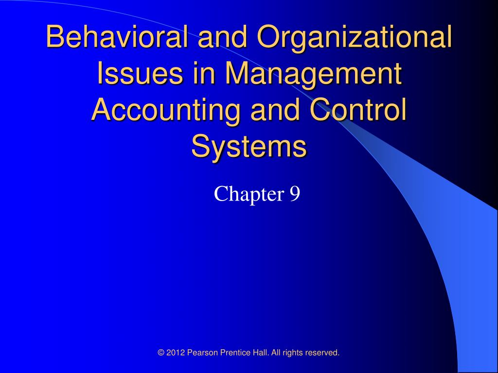 behavioral and organizational issues in management accounting and control systems l.