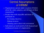central assumptions of hrmm