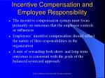 incentive compensation and employee responsibility