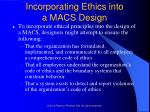 incorporating ethics into a macs design