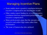 managing incentive plans58