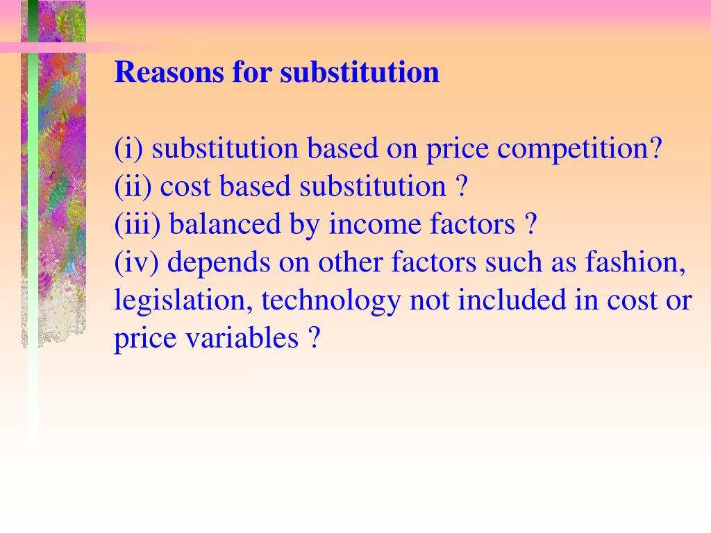 Reasons for substitution