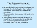 the fugitive slave act24