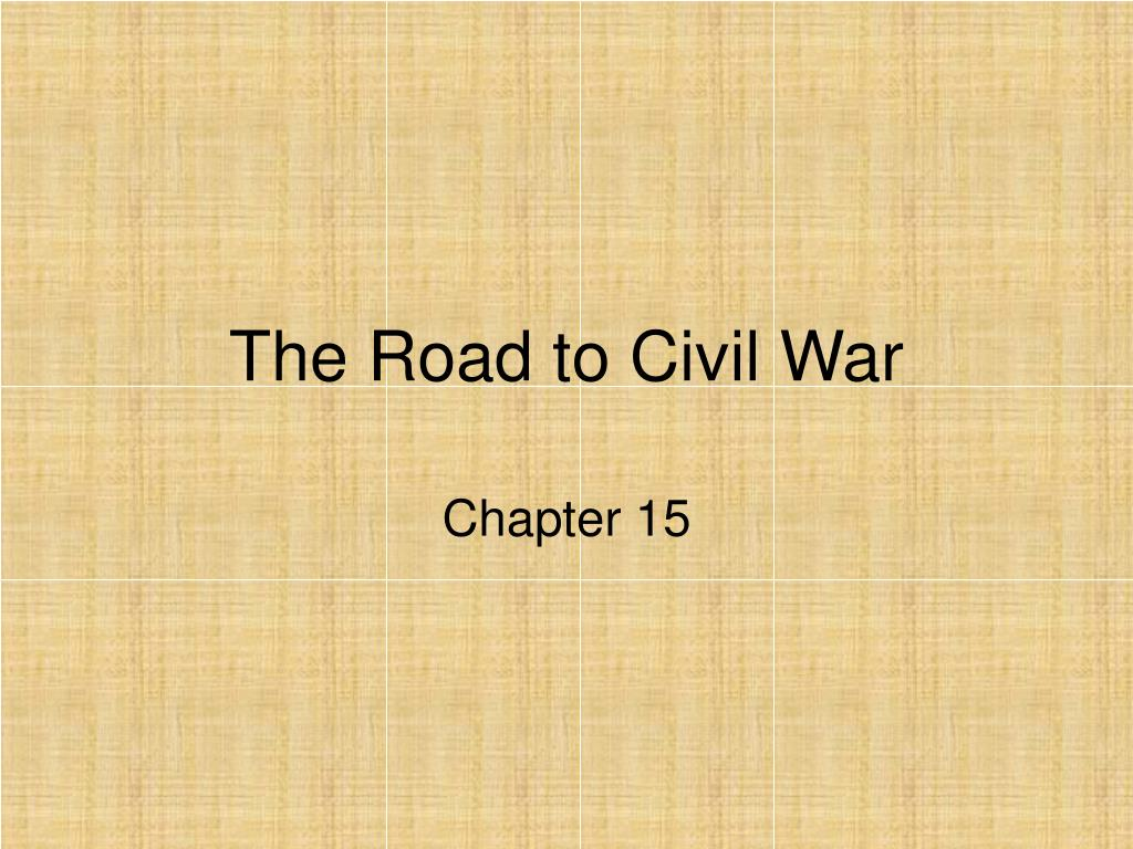 the road to civil war l.