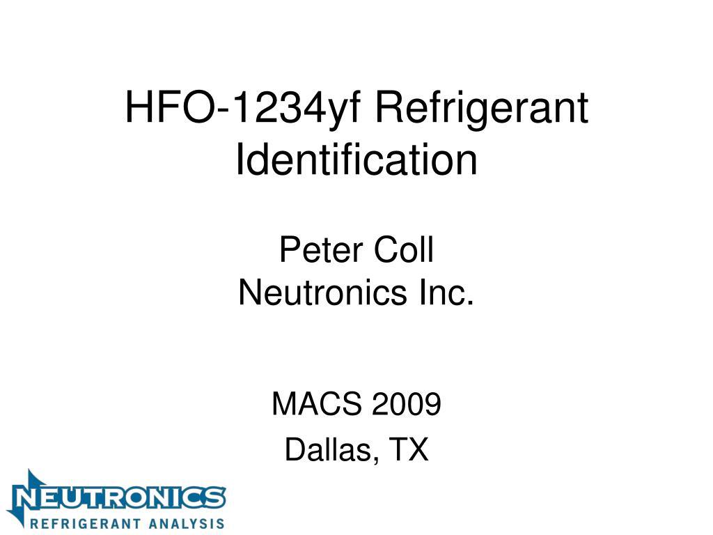 hfo 1234yf refrigerant identification peter coll neutronics inc l.