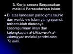 3 kerja secara berpasukan melalui persaudaraan islam