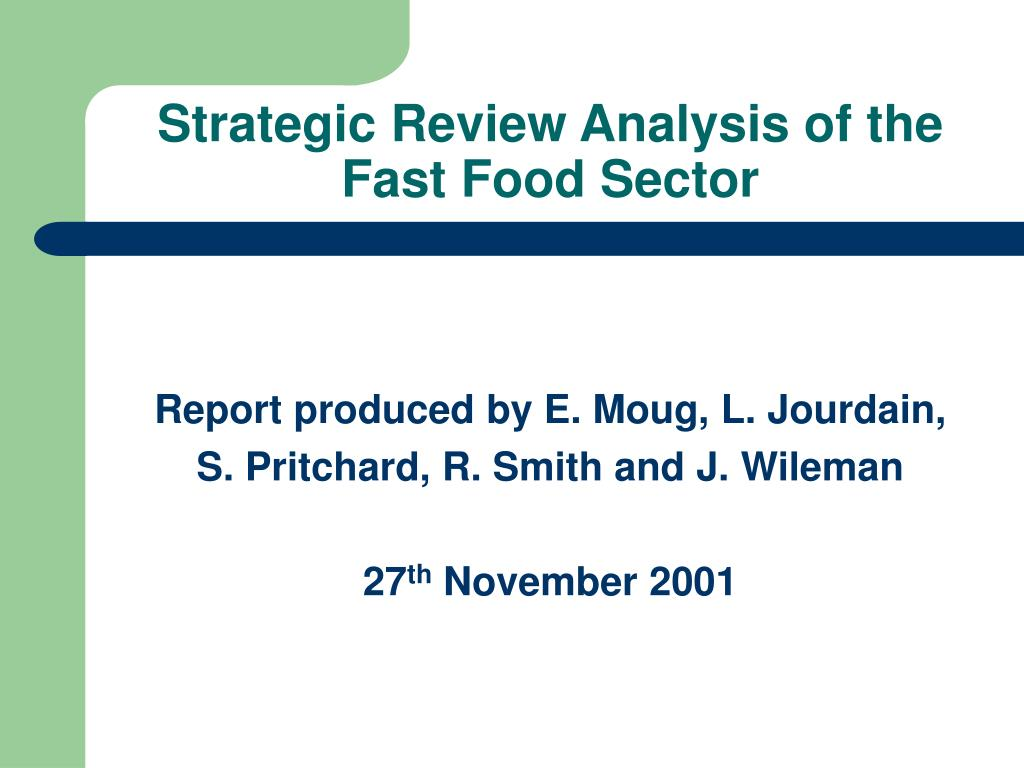 strategic review analysis of the fast food sector l.