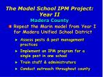 the model school ipm project year ii madera county