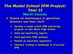 the model school ipm project year ii marin county