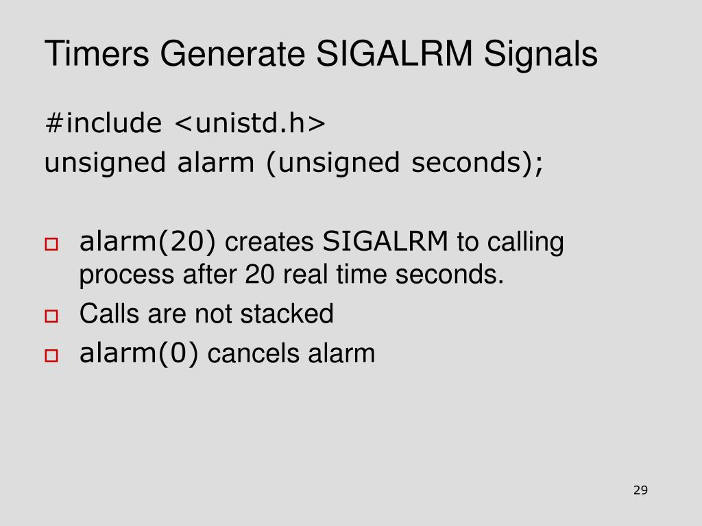 Timers Generate SIGALRM Signals