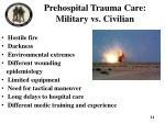 prehospital trauma care military vs civilian