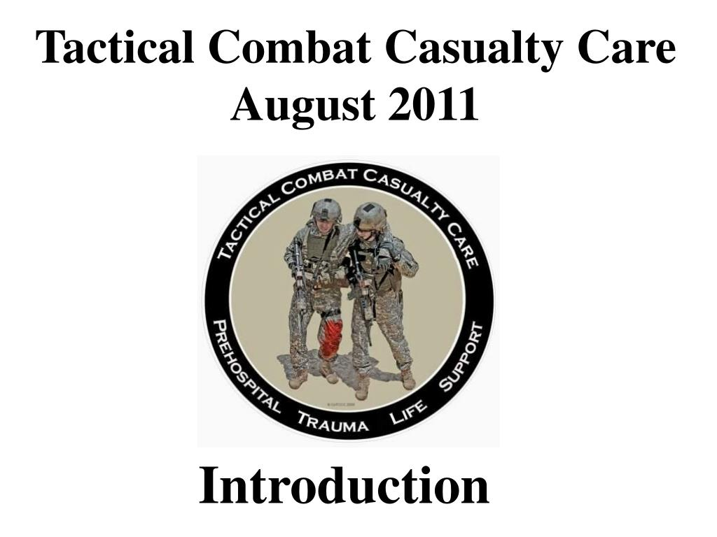 tactical combat casualty care august 2011 l.