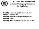 tccc the new standard of care for managing trauma on the battlefield