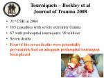 tourniquets beekley et al journal of trauma 2008