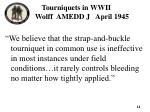 tourniquets in wwii wolff amedd j april 1945