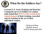 what do the soldiers say